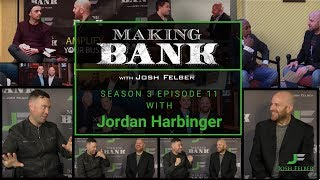Networking Done Right with Guest Jordan Harbinger: MakingBank S3E11