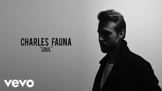 Charles Fauna - Soul (Official Audio)
