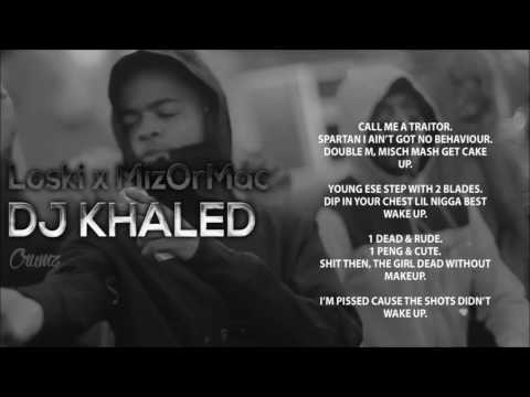 Loski x Mizz - DJ Khaled Lyrics