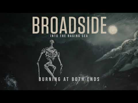 Broadside - Burning At Both Ends (Official Audio Stream)