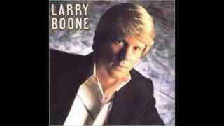 Larry Boone -- Back In The Swing Of Things Again