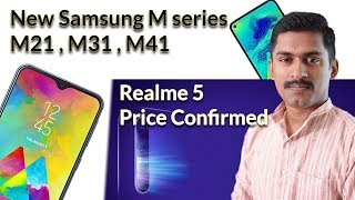 Tech update :-Realme 5 features,price ..Samsung m21,m31,m41