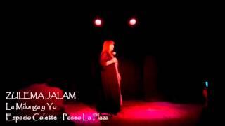 Zulema Jalam - La milonga y yo - Espacio Colette, Paseo LaPlaza