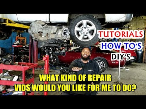 What Vids Would You Like Me To Do? Repair Types