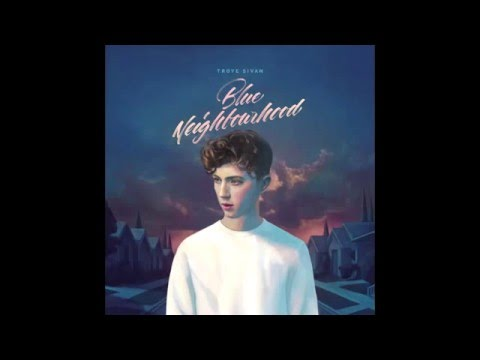 Troye Sivan - Blue (feat. Alex Hope)