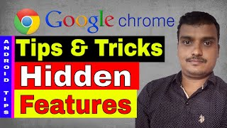 GOOGLE CHROME Tips and Tricks on ANDROID SmartPhone in telugu | mobile phone hidden chrome features