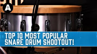 Top 10 | Most Popular Snare Drums!