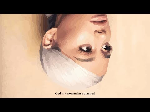 Ariana Grande – God is a woman (Instrumental Remake)