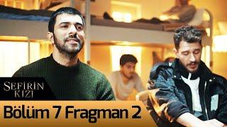 Sefirin Kızı 7. Bölüm 2. Fragman