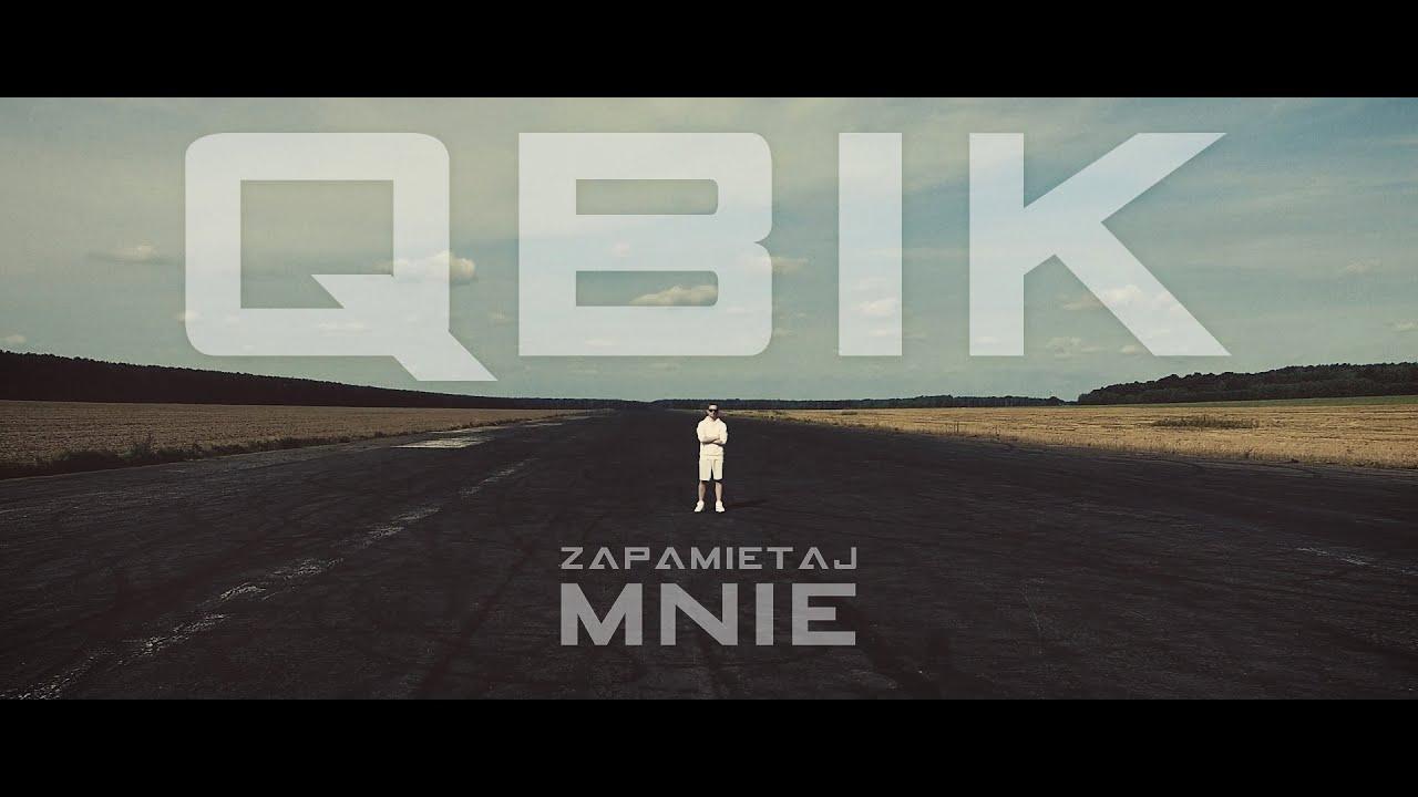 QBIK - Zapamiętaj Mnie (Official Video)