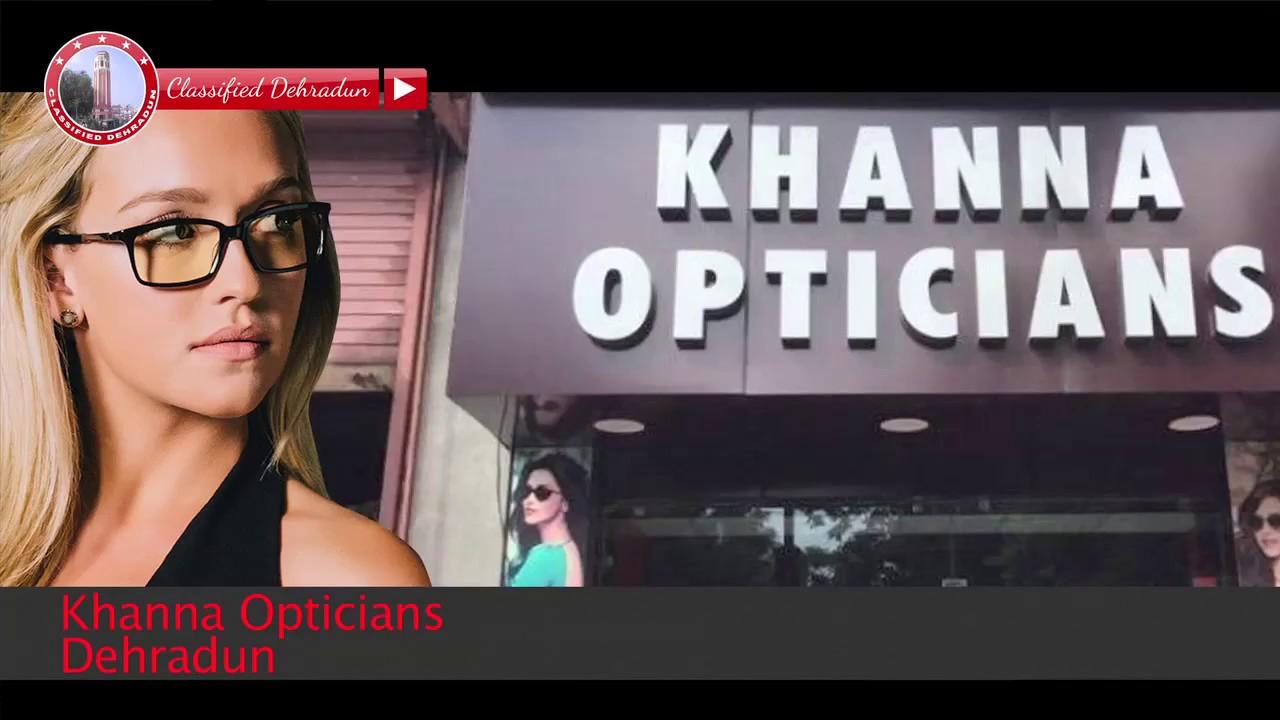 0e0a237154aeb5 Khanna Opticians Dehradun (Best Optical Shops in Dehradun) - YouTube