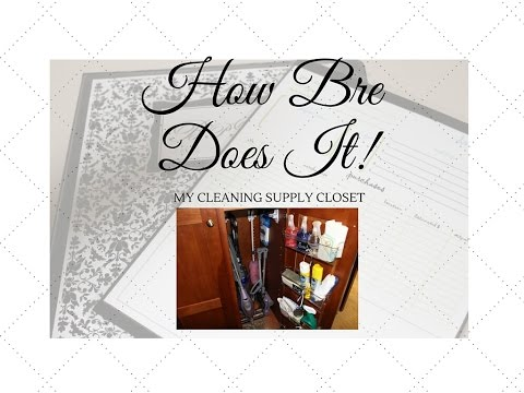 HBDI: My Cleaning Supplies Closet Organization