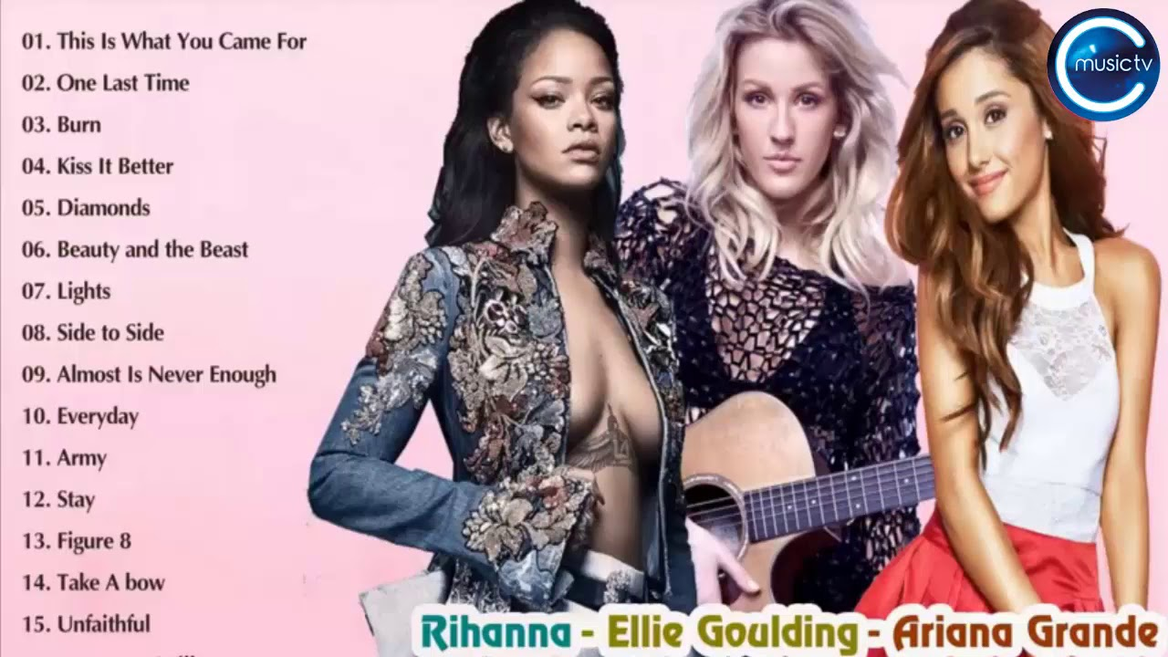 Rihanna, Ellie Goulding, Ariana Grande Greatest Hits Cover 2018- Best Pop Music Mix 2018 by CC MUSIC