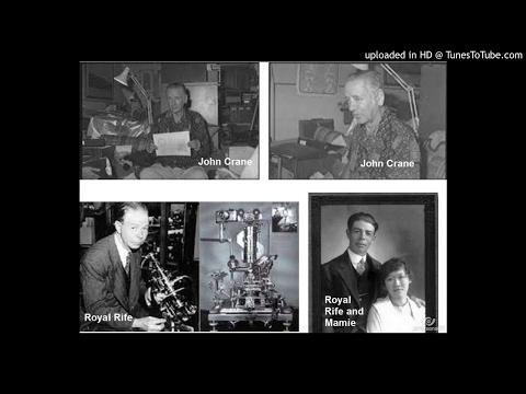 What happened Royal Rife? Friend John Crane imprisoned three years? (spooky2, cancer, lyme, health)