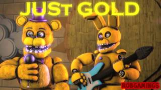 Fnaf Song Just Gold на Русском