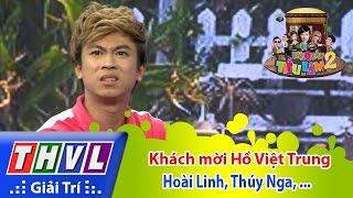 THVL | Hội quán tiếu lâm 2 - Tập 11: Khách mời Hồ Việt Trung - Hoài Linh, Thúy Nga, Chí Tài
