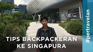 Gambar cover Tips Backpackeran ke Singapura - Singapore Trip #3-3 (End)