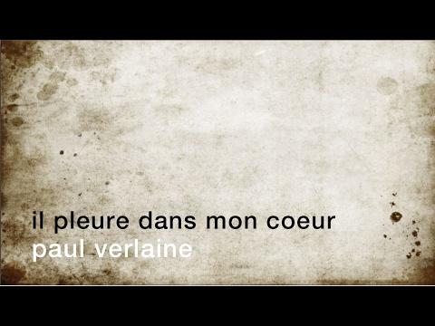 La Minute De Poésie Il Pleure Dans Mon Coeur Paul Verlaine