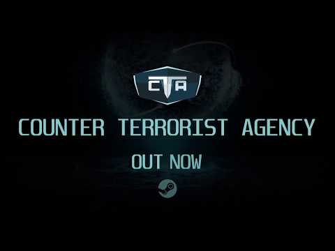 Counter Terrorist Agency (CTA) - OUT NOW