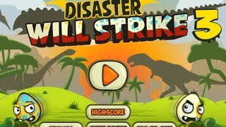 Disaster Will Strike 3 Level 1-50 Walkthrough