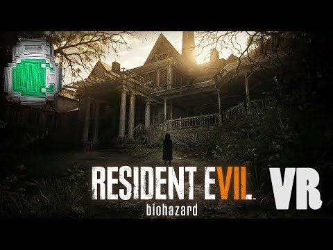 Resident Evil 7 VR Live Stream - To the Old House
