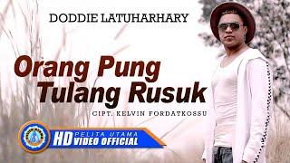 Doddie Latuharhary - Orang Pung Tulang Rusuk | Lagu Ambon Terbaru 2020 (Official Music Video)