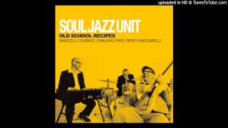 Soul Jazz Unit - Need your Funk