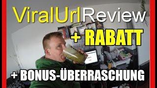 ViralURL Review | Rabatt + Bonus Geschenke zu meinem ViralUrl Review