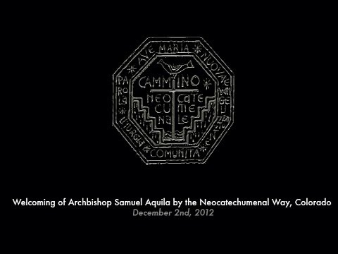 Welcoming of Archbishop Samuel Aquila by the Neocatechumenal Way, Colorado