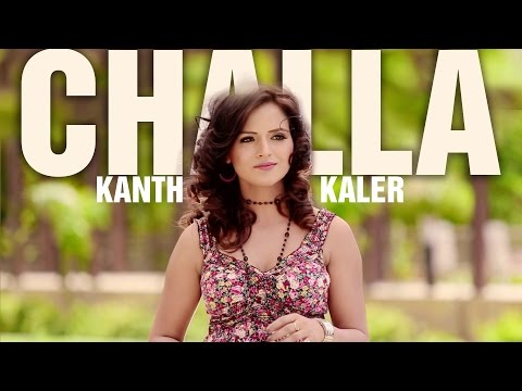New Punjabi Songs 2013 | Chhalla | Kanth Kaler | Latest Punjabi Songs 2014