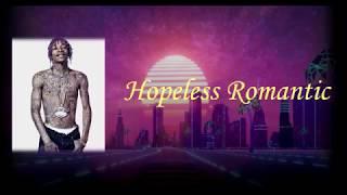Hopeless Romantic Wiz Khalifa || Lyrics