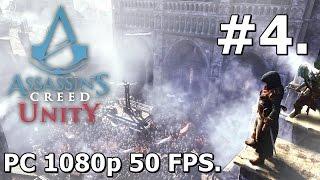 4. Assassins Creed Unity (PC Playthrough) - Rebirth [1080p/60FPS]