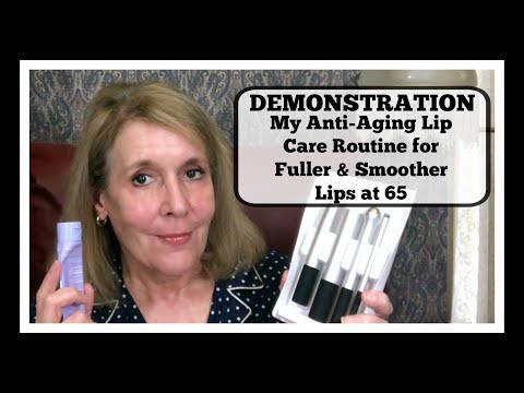 My Anti-Aging Lip Care Routine Demo for er & Smoother Lips at 65