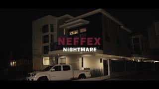 Смотреть клип Neffex - Nightmare