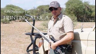 Rifles for Africa Hunting