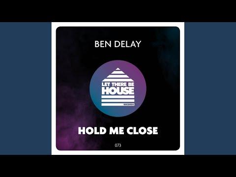 Hold Me Close (Original Mix)