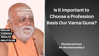 Is it Important to Choose a Profession Basis Our Varna/Svabhava?