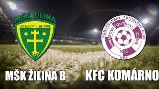 Zilina B vs Komarno full match