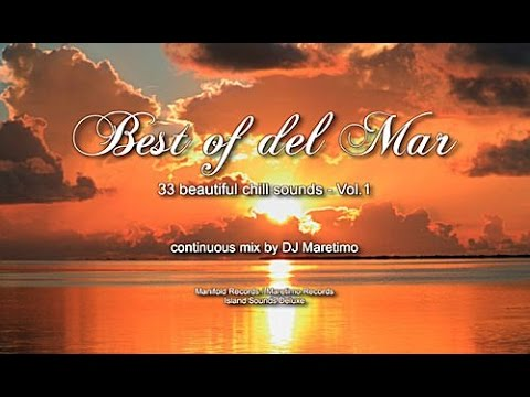 DJ Maretimo – Best Of Del Mar Vol.1 (Full Album) 3 hours, 2014, 33 beautiful del mar sounds