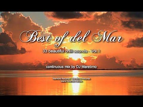 DJ Maretimo – Best Of Del Mar Vol.1 (Full Album) 3 hours, 2018, 33 beautiful del mar sounds