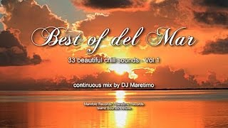 Скачать DJ Maretimo Best Of Del Mar Vol 1 Full Album 3 Hours 2018 33 Beautiful Del Mar Sounds