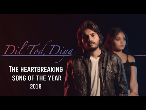 Dil Tod Diya (Official Video) | Akash Verma | Heartbreaking Song Of The Year | Srinivas Mallipeddi