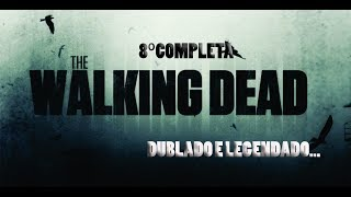 the walking dead 8 temporada completa download DUBLADA (2017)