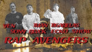Gambar cover RAP AVENGERS (YEN ft. TUAN TIGABELAS, SONY BLVCK, ECKO SHOW) VIDEO LIRIK (prod. by Vendetta Beatz)