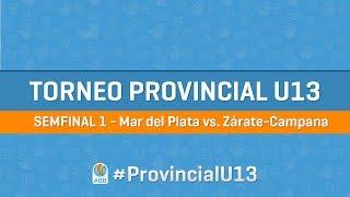 Provincial U13 Semifinal 1 - Mar del Plata vs. Zárate-Campana