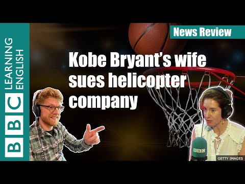 Kobe Bryant's Wife Sues Helicopter Company: News Review