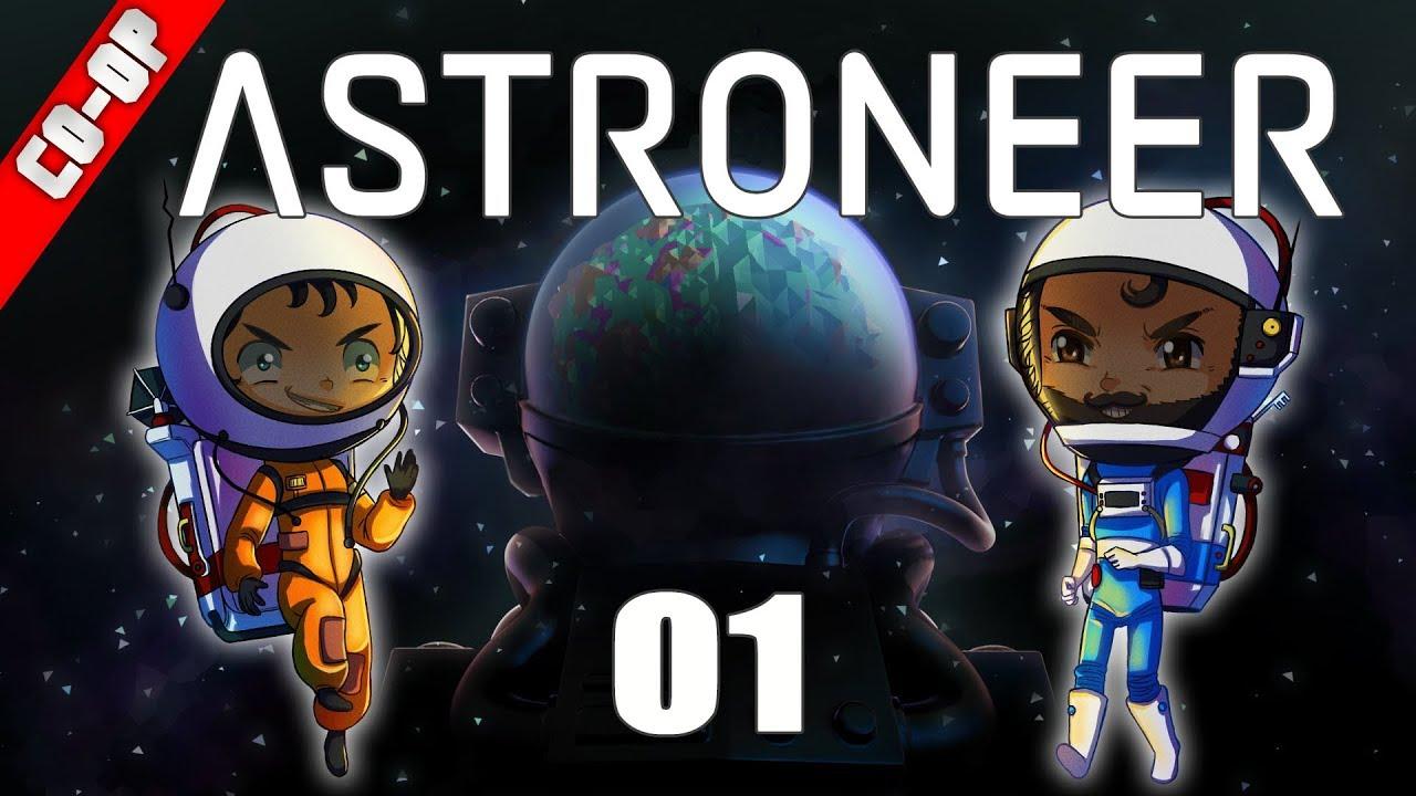 LA V1.0 ! ENFIN ! - COOP Astroneer V1.0 [FR] - par le CapitaineMoon et Overlordfr - Saison 04, #01