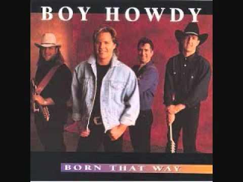 Boy Howdy - Born That Way