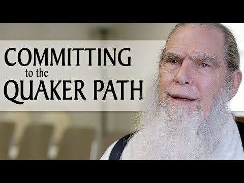 Committing to the Quaker Spiritual Path