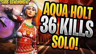👉AQUAV2 HOLT 36 KILLS SOLO😱👈 | KAMOLRF DER ASTRO BEN 😂 | FORTNITE DEUTSCHE HIGHLIGHTS